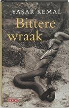 Bittere wraak by Yasar Kemal