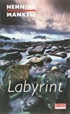 Labyrint by Henning Mankell