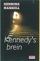 Kennedy's brein by Henning Mankell