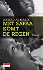 Met Safaa komt de regen by Ahmad Al Malik