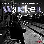 Wakker! nachtportretten by Annelies Verbeke