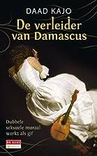 De verleider van Damascus by Daad Kajo