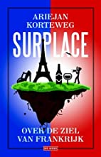 Surplace over de ziel van Frankrijk by…