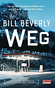 Weg by Bill Beverly