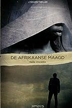 De Afrikaanse maagd by Helle Vincentz