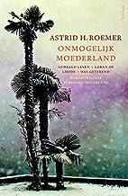 Onmogelijk moederland romantrilogie Suriname…