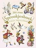 Het reuze Sprookjesboek van Grimm, Andersen…