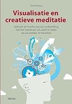 Visualisatie en creatieve meditatie gebruik…