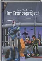 Het Kronosproject by Johan Vandevelde