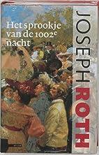 Het sprookje van de 1002e nacht by Joseph…