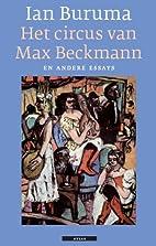 Het circus van Max Beckmann en andere essays…