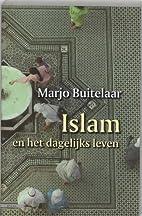 Islam en het dagelijks leven : religie en…