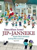 Jip en Janneke : Sinterklaas komt! by Annie…