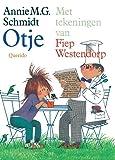 ANNIE M.G. SCHMIDT: Met Tekeningen Van Fiep Westendorp