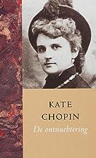 De ontnuchtering / druk 1 by K. Chopin