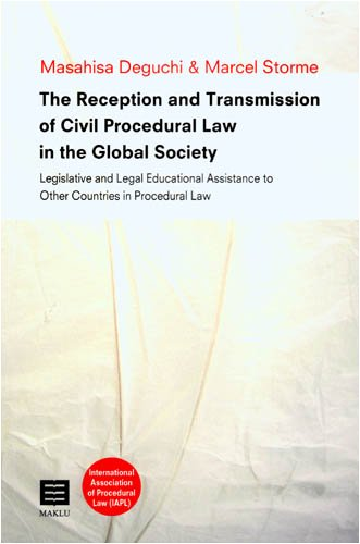 the-reception-and-transmission-of-civil-procedural-law-in-the-global-society-legislative-and-legal-educational-assistance-to-other-countries-in-procedural-law