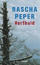 Verfhuid by Rascha Peper
