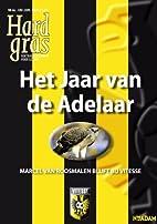 Hard Gras / 66 by Marcel van Roosmalen