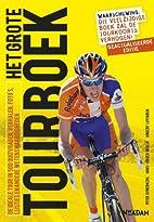 Het grote Tourboek : de ideale Tour in 500…