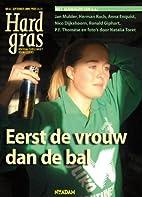 Hard Gras / 67 by Jan Mulder
