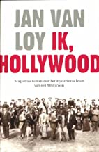 Ik, Hollywood by Jan Van Loy