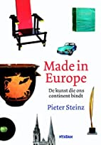 Made in Europe de kunst die ons continent…