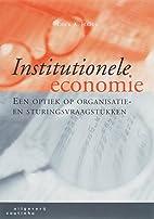 Institutionele economie een optiek op…