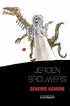 Geheime kamers / druk 21 by J. Brouwers