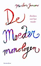 De moedermonologen dochters over hun moeders…