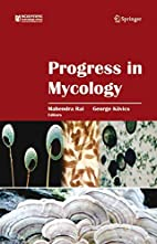 Progress in Mycology by George Kövics