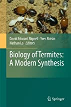 Biology of Termites: a Modern Synthesis by…