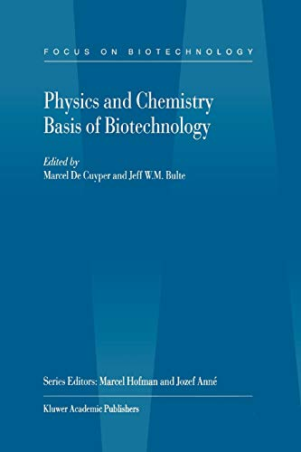 physics-and-chemistry-basis-of-biotechnology-focus-on-biotechnology-volume-7