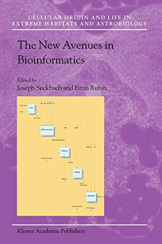 the-new-avenues-in-bioinformatics-cellular-origin-life-in-extreme-habitats-and-astrobiology