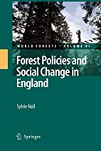Forest Policies and Social Change in England…