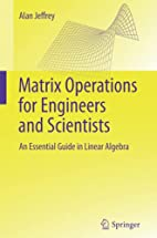 Matrix Operations for Engineers and…