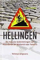 Hellingen: De mooiste beklimmingen van…