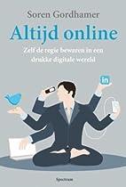 Altijd online: zelf de regie bewaren in een…