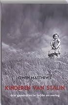 Kinderen van Stalin by Owen Matthews