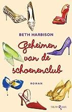 Geheimen van de schoenenclub by Beth…