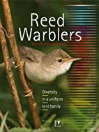 Reed Warblers: Diversity in a Uniform Bird…