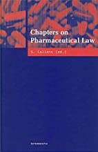 Chapters on Pharmaceutical Law by Stefaan…