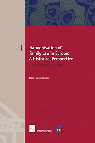 harmonisation-of-family-law-in-europe-a-historical-perspective-a-tale-of-two-millennia-european-family-law