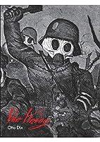 Otto Dix : Der Krieg by Ralph Jentsch