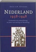 Nederland 1938-1948 : economie en…