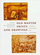 Old master prints and drawings : a guide to…