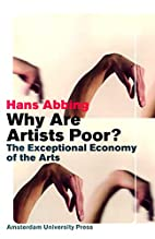 Why Are Artists Poor?: The Exceptional…