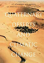 Quaternary Deserts & Climatic Change by A.S.…