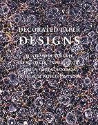 Decorated Paper Designs 1800 (Pepin Press…