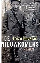 De nieuwkomers by Lojze Kovacic