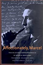 Affectionately, Marcel by Marcel Duchamp